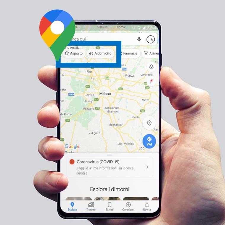 google maps mobile asporto a domicilio covid19